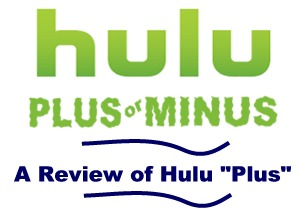 Hulu Plus Review