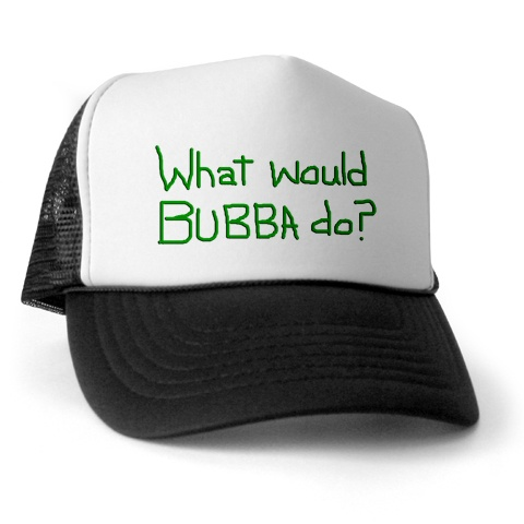 rednecks asks what would bubba do