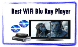 Best WiFi Blu Ray Player
