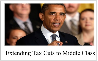 Obama Tax Cuts: Middle Class and Wealthy