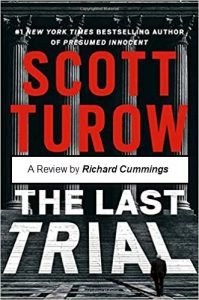 scott-turow-the-last-trial-review - richard-cummings